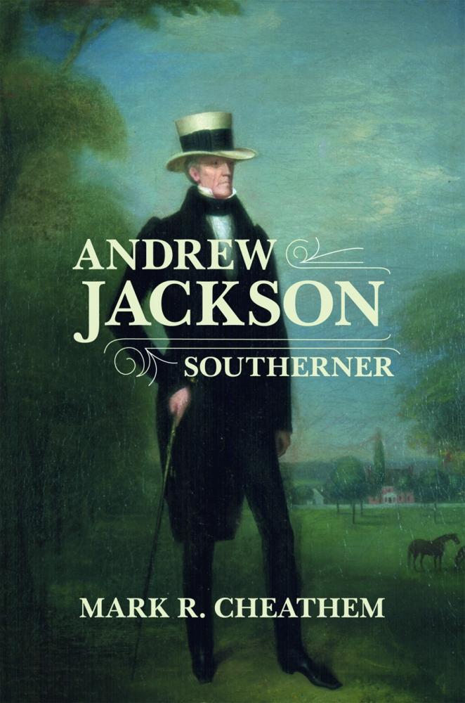 Andrew Jackson, Southerner: The Introduction