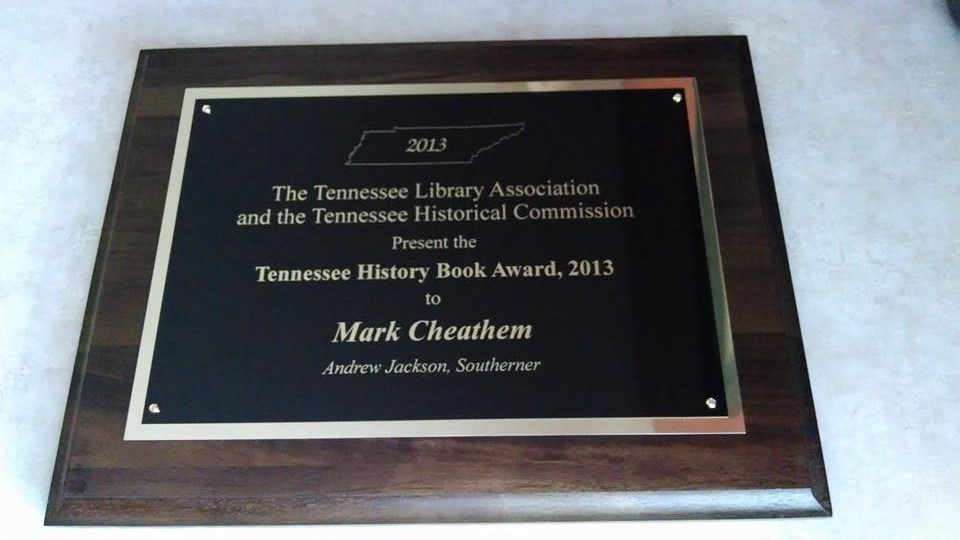 Andrew Jackson, Southerner Named Winner of Tennessee History Book Award (2/2)